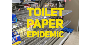 Toilet Paper Epidemic